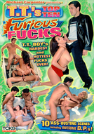 T.T.'s Top Ten Furious Fucks