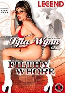 Tyla Wynn Aka Filthy Whore