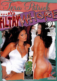 Tera Patrick AKA Filthy Whore #2