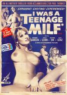 I Was A Teenage MILF