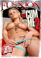 Cum With Me #2