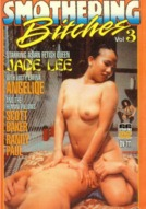 Smothering Bitches #3: Jade Lee