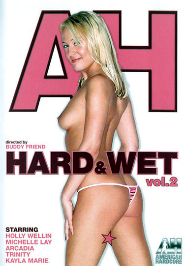 HARD & WET #2