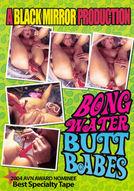 Bong Water Butt Babes