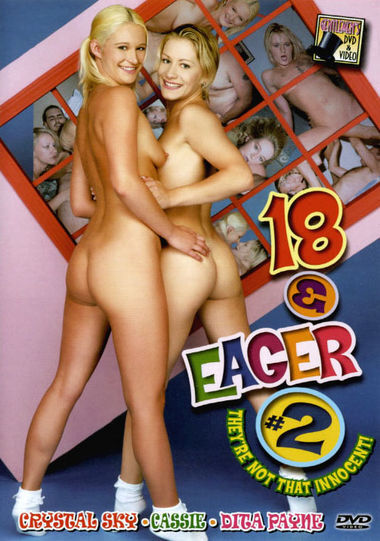18 & EAGER #2: THEY'RE NOT THAT INNOCENT