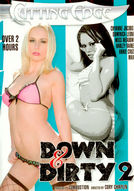 Down & Dirty #2