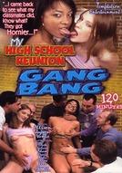 My High School Reunion Gang Bang