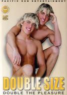 Double Size: Double The Pleasure