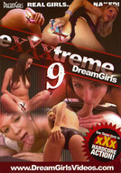 eXXXtreme DreamGirls #9