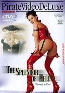 The Splendor Of Hell