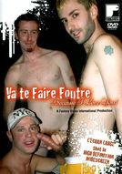 Va te Faire Foutre: Because I Love You