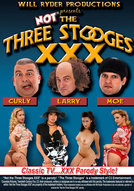 Not The Three Stooges XXX