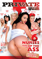 Private Specials #12: 6 Nurses Take It Up The Ass