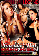 Smokin' Hot Handjobs #1