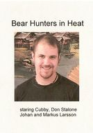 Bear Hunters in Heat