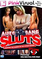 Auto Bang Sluts #2