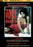 Talk Dirty To Me #2