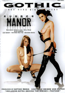 Rubber Manor